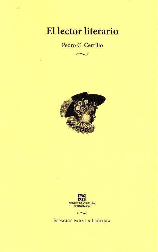 El lector literario, Pedro C. Cerrillo (Reseña literaria)